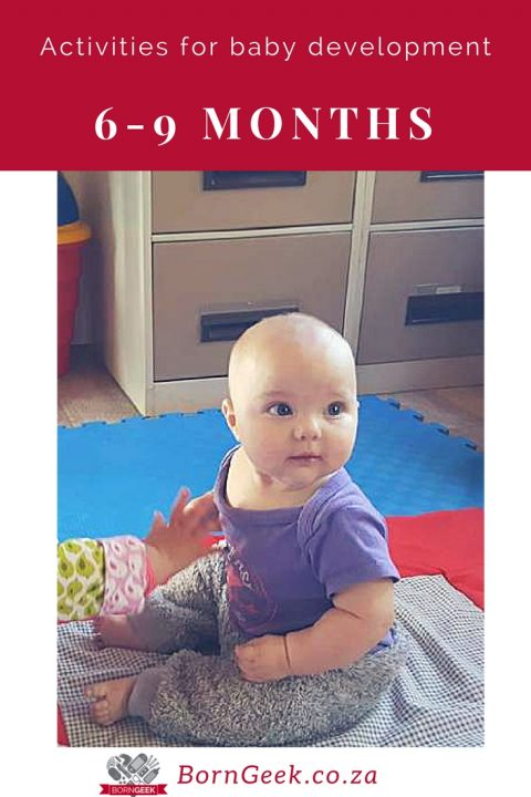 Activities for baby development: 6-9 months old