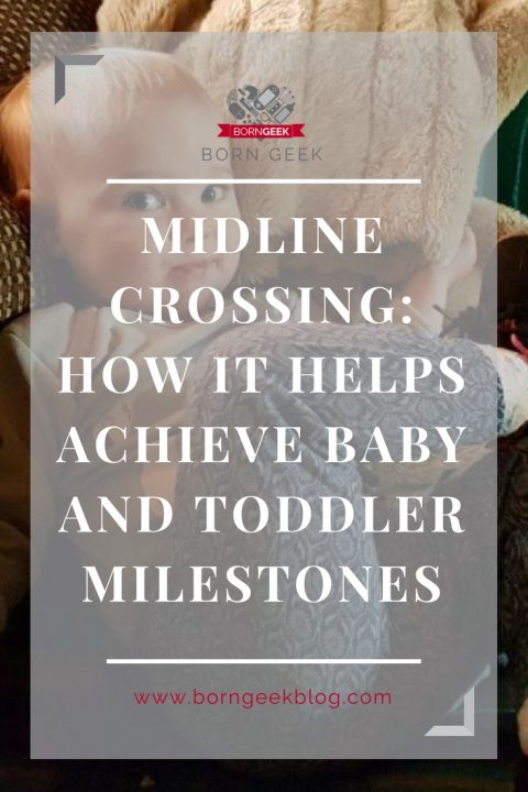 Midline Crossing: How it helps achieve baby and toddler milestones