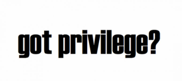 got privilege