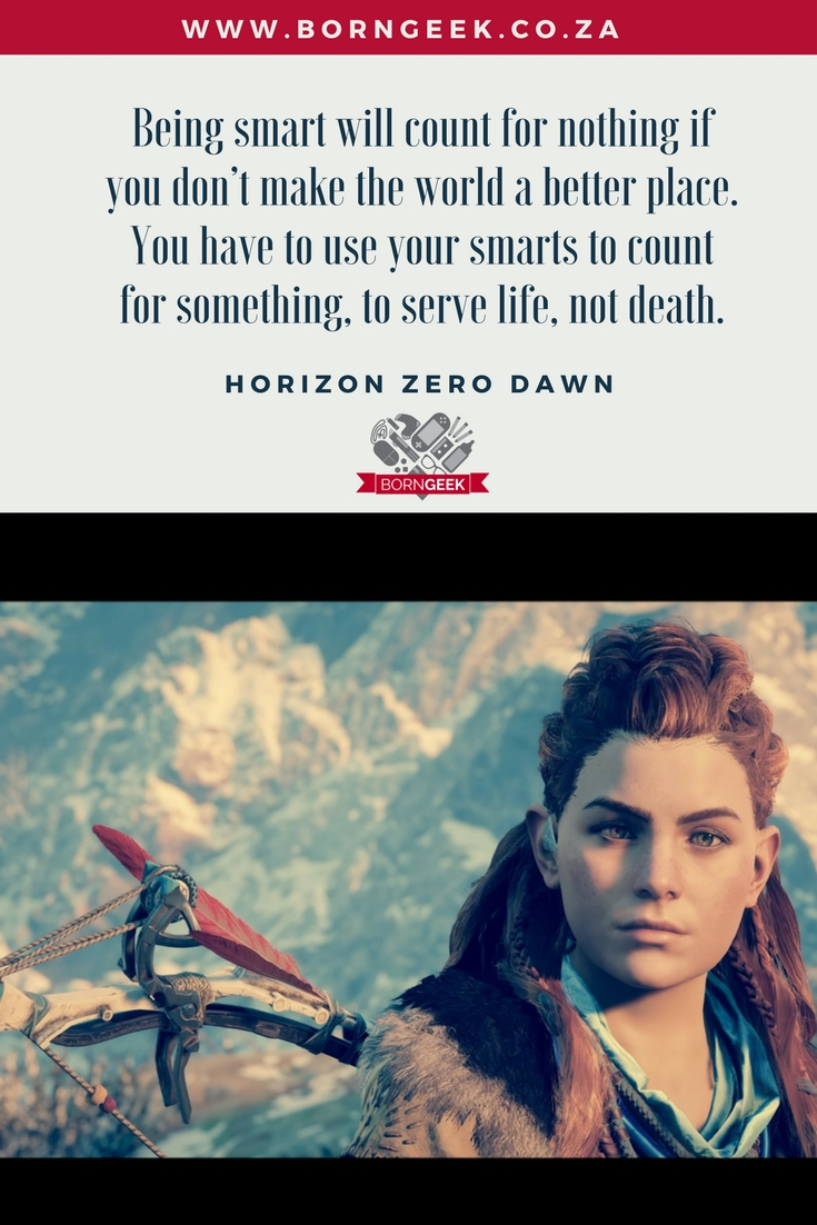 Horizon Zero Dawn quote