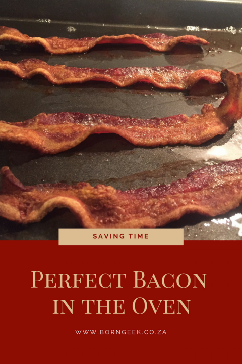 Saving Time with perfect bacon in the oven