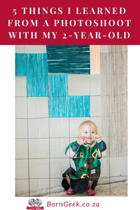 5 Things I learned from a photoshoot with my 2-year-old