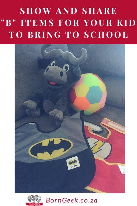 "Show and share ""B"" Items for your kid to bring to school"