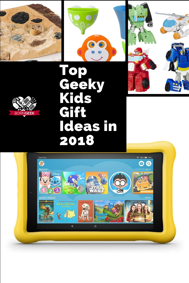 Top Geeky Kids Gift Ideas in 2018