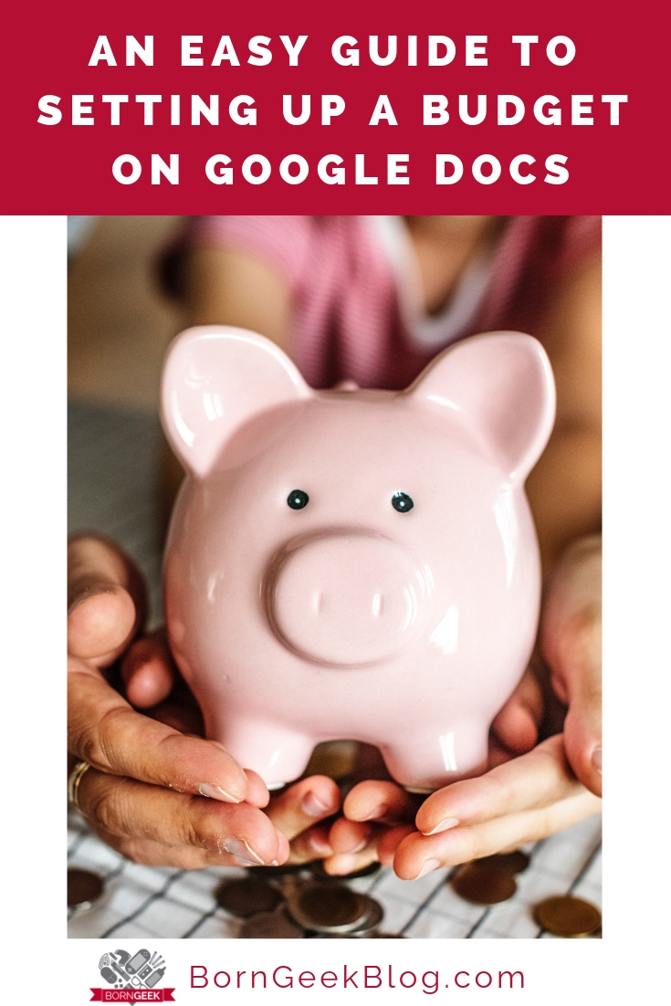 An Easy Guide to Setting Up a Budget on Google Docs